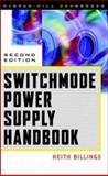 Switchmode Power Supply Handbook, Billings, Keith, 0070067198