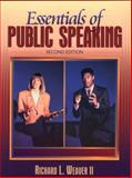 Essentials of Public Speaking, Weaver, Richard L., 0205317197