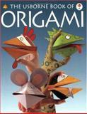 Origami, Eileen O'Brien and Kate Needham, 0746027192