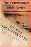Ezekiel Chapters 23-30, Jerome Goodwin, 1466207191