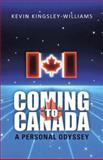 Coming to Canada, Kevin Kingsley-Williams, 1475977190