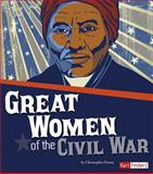Great Women of the Civil War, Molly Kolpin, 1491407190