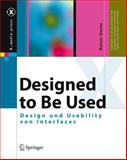 Designed to Be Used : Design und Usability von Interfaces, Dorau, Rainer, 3540257195