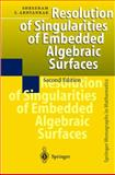 Resolution of Singularities of Embedded Algebraic Surfaces, Abhyankar, Shreeram Shankar, 3540637192