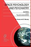 Space Psychology and Psychiatry, Kanas, Nick and Manzey, Dietrich, 9048177197