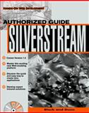 Silverstream : The Authorized Guide, Block, Howard M., 0079137199
