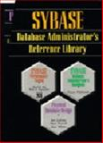 Sybase Database Administrator's Reference Library, Roy, Shaibal and Gillette, Rob, 0136247199