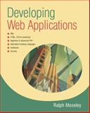 Developing Web Applications, Ralph Moseley, 0470017198
