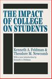 The Impact of College on Students, Feldman, Kenneth A. and Newcomb, Theodore M., 1560007192