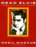Dead Elvis, Greil Marcus, 0385417195