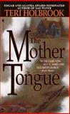 The Mother Tongue, Teri Holbrook, 0553577190