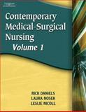 Contemporary Medical-Surgical Nursing, Daniels, Rick and Kelly-Heidenthal, Patricia, 1401837190