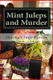 Mint Juleps and Murder, Sharman Burson, 1500387193