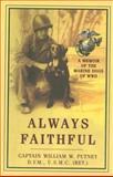 Always Faithful, William W. Putney, 157488719X