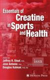 Essentials of Creatine in Sports and Health 9781617377198