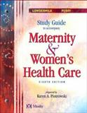 Study Guide to Accompany Maternity and Women's Health Care 9780323027199