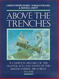 Above the Trenches, Christopher Shores and Norman Franks, 0948817194