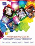 Problem-Solving Cases in Microsoft Access and Excel, Ellen Monk and Joseph Brady, 128586719X