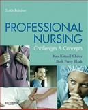 Professional Nursing : Concepts and Challenges, Chitty, Kay Kittrell and Perry Black, Beth, 143770719X