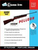 The Crosman Arms Model 160 Pellgun, D. Fletcher, 1499567197