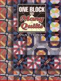 One Block Equals Many Quilts, Barbara Smith and Agnete Kay, 1574327194
