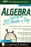 Algebra Success in 20 Minutes a Day, LearningExpress Editors, 1576857190