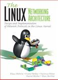 Linux Network Architecture, Wehrle, Klaus and Pahlke, Frank, 0131777203