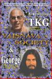 Remembering TKG and George : Vaisnava Society 6, His Holiness Danavir Goswami, Several ISKCON devotees, 0972837205