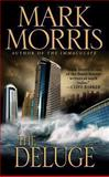 The Deluge, Mark Morris, 1477807209