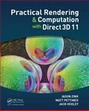 Practical Rendering and Computation with Direct3D 11, Jason Zink and Matt Pettineo, 1568817207