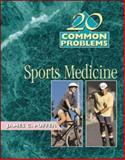 20 Common Problems in Sports Medicine, Puffer, James C., 0070527202
