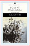 Poetry : A Pocket Anthology, Gwynn, R. S., 0321087208