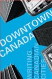 Downtown Canada 9780802087201