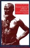 Emancipation Without Abolition in German East Africa, C. 1884-1914, Deutsch, Jan-Georg, 0821417207
