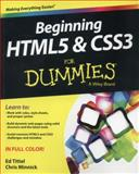 Beginning HTML5 and CSS3 for Dummies, Ed Tittel and Jeff Noble, 1118657209