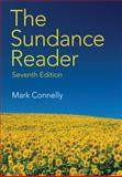 The Sundance Reader, Connelly, Mark, 1285427203