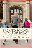 Back to School Tips and Ideas, Sherrie Le Masurier, 1479187208
