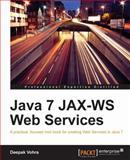 Java 7 JAX-WS Web Services, Deepak Vohra, 184968720X