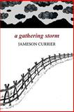 A Gathering Storm, Jameson Currier, 1937627209