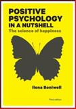 Positive Psychology in a Nutshell, Ilona Boniwell, 0335247202