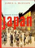 Japan : A Modern History, McClain, James L., 039397720X