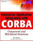 Enterprise Application Integration with CORBA, Ron Zahavi, 0471327204