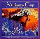 Miriam's Cup, Fran Manushkin, 0590677209
