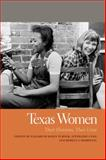 Texas Women : Their Histories, Their Lives, , 0820347205