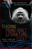 Teaching Young Adult Literature Today : Insights, Considerations, and Perspectives for the Classroom Teacher, , 1442207205