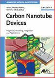 Carbon Nanotube Devices : Properties, Modeling, Integration and Applications, , 3527317201