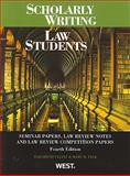 Scholarly Writing for Law Students : Seminar Papers, Law Review Notes and Law Review Competition Papers, Fajans, Elizabeth and Falk, Mary R., 0314207201