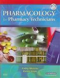 Pharmacology for Pharmacy Technicians, Moscou, Kathy and Snipe, Karen, 0323047203