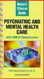 Nurse's Clinical Guide to Psychiatric and Mental Health Care, Copel, Linda C., 0874347203