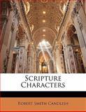 Scripture Characters, Robert Smith Candlish, 1142917207